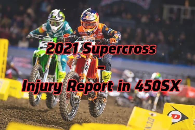 Injury Report in 450SX
